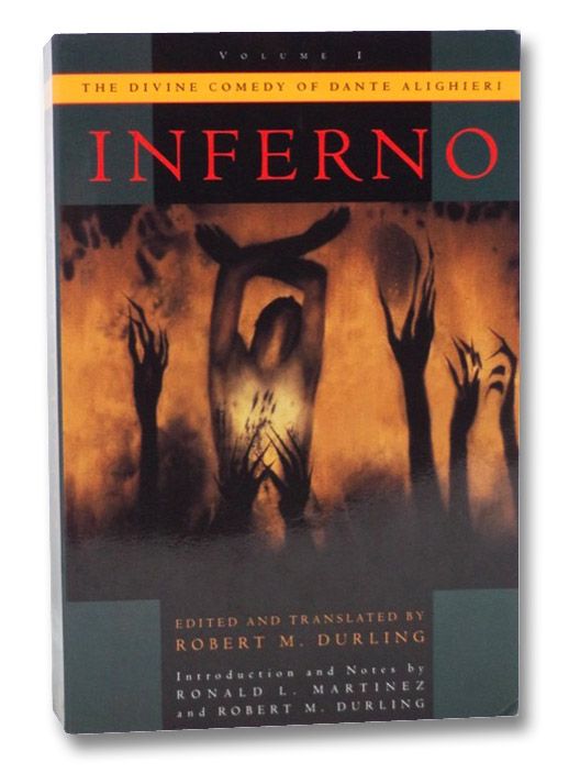 Inferno (The Divine Comedy of Dante Alighieri, Volume 1), Alighieri, Dante; Durling, Robert M.; Martinez, Ronald L.; Turner, Robert