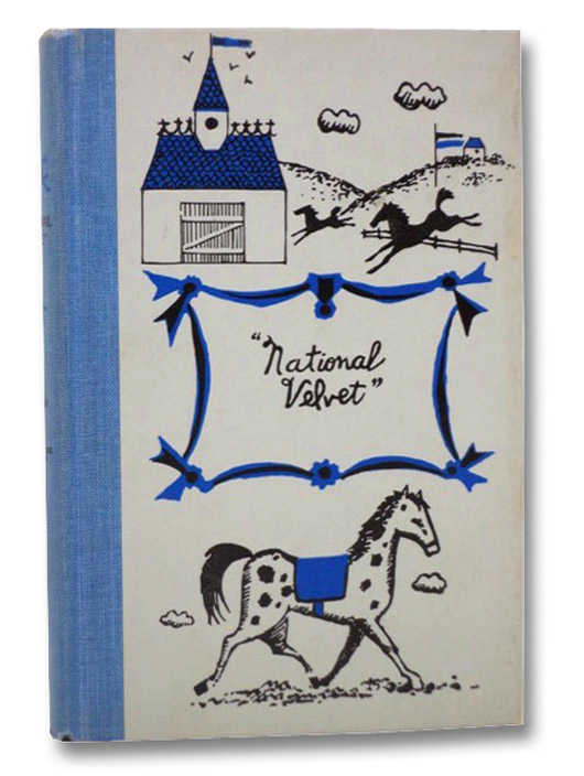 National Velvet (Junior Deluxe Editions), Bagnold, Enid; Seaton, Walter; Winslow, Earle B.