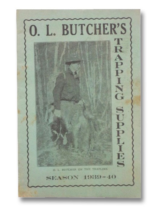 Image for O.L. Butcher's Trapping Supplies, Season 1939-40