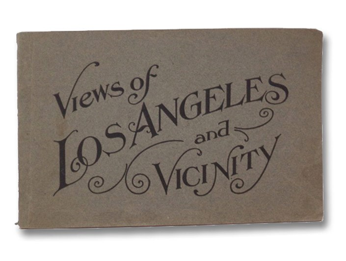 Views of Los Angeles and Vicinity