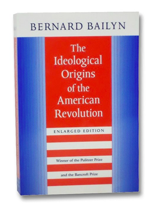 Image for The Ideological Origins of the American Revolution (Enlarged Edition)