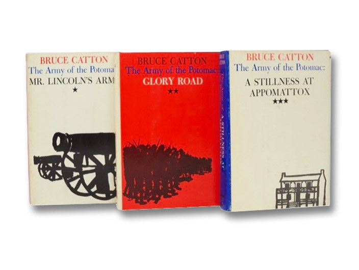 The Army of the Potomac 3-Volume Hardcover Set: Mr. Lincoln's Army; Glory Road; A Stillness at Appomattox, Catton, Bruce
