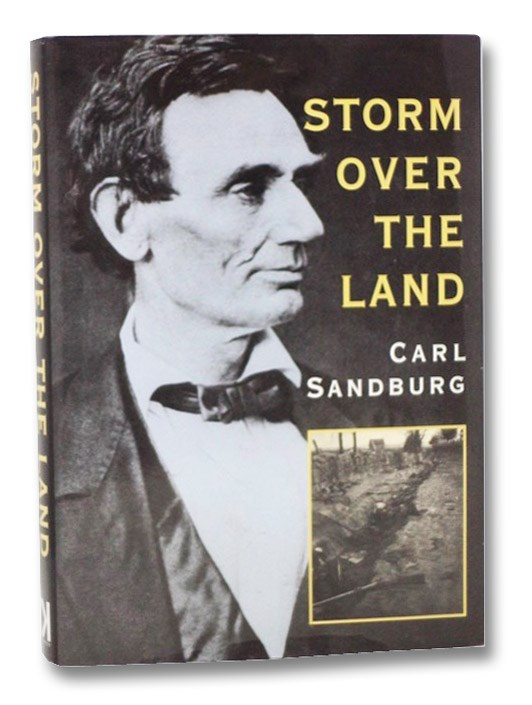 Storm Over the Land: A Profile of the Civil War, Sandburg, Carl