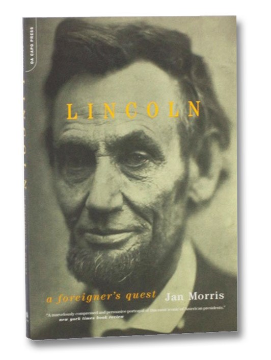 Lincoln: A Foreigner's Quest, Morris, Jan