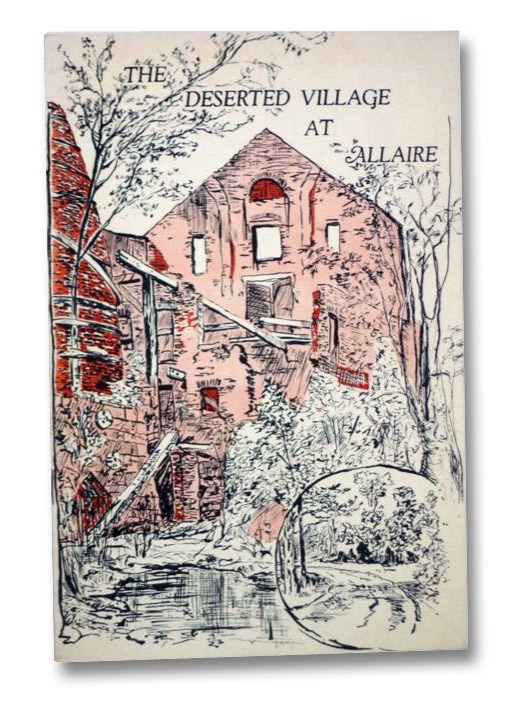 The Deserted Village at Allaire (Site of Historic Howell Works), Cottrell, Alden T.