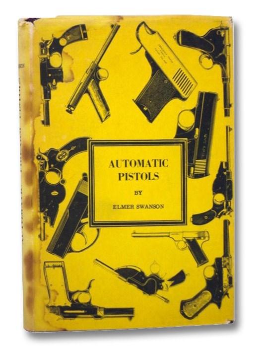 Automatic Pistols, Swanson, Elmer