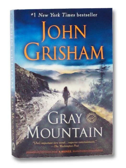 Gray Mountain: A Novel, Grisham, John