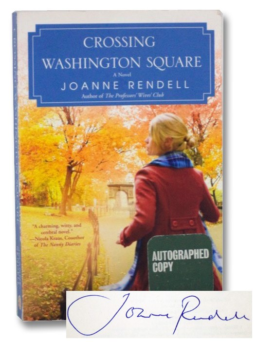 Crossing Washington Square: A Novel, Rendell, Joanne
