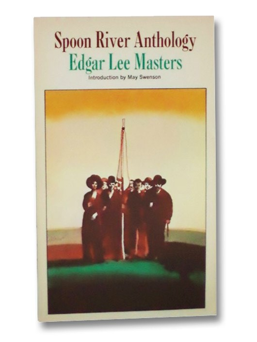 Spoon River Anthology, Masters, Edgar Lee