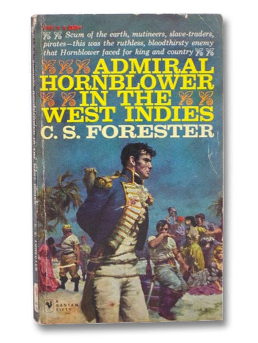 Admiral Hornblower in the West Indies, Forester, C.S.