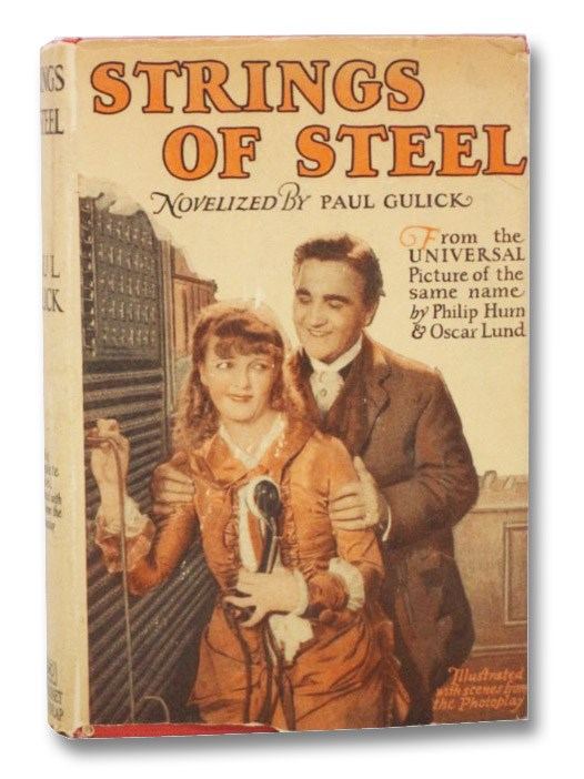 Strings of Steel (Photoplay Edition), Gulick, Paul