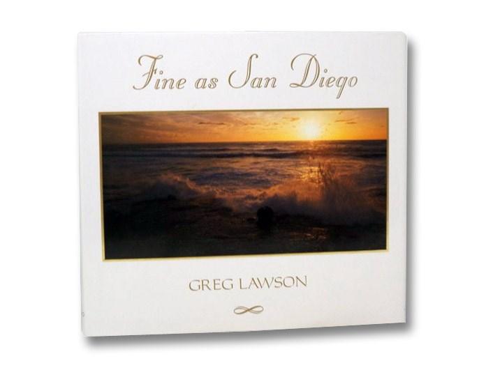 Fine as San Diego, Lawson, Greg