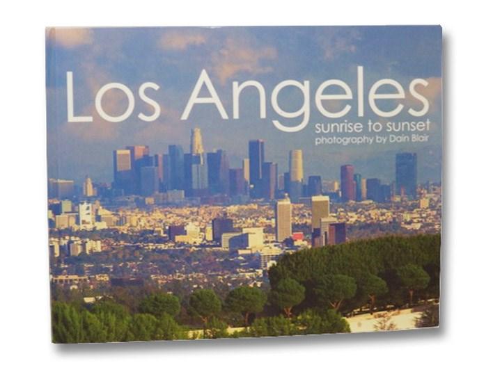 Los Angeles: Sunrise to Sunset, Blair, Dain