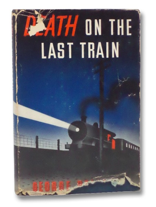 Death on the Last Train, Bellairs, George
