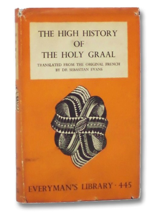The High History of the Holy Graal [Grail] (Everyman's Library No. 445), Evans, Sebastian