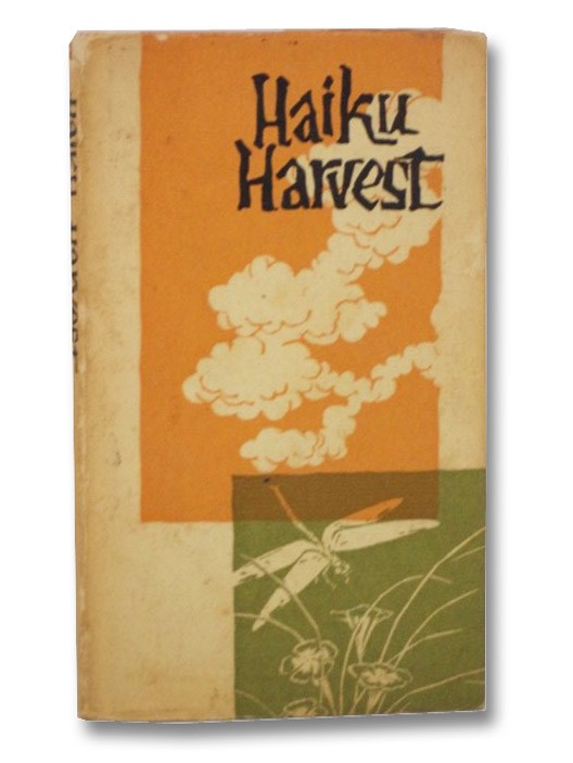 Haiku Harvest (Japanese Haiku, Series IV), Beilenson, Peter; Behn, Harry