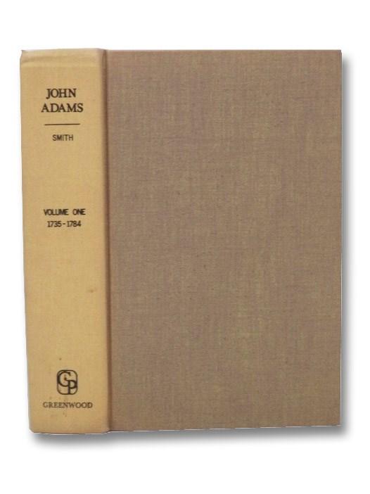 John Adams (Volume I: 1735-1784), Smith, Page
