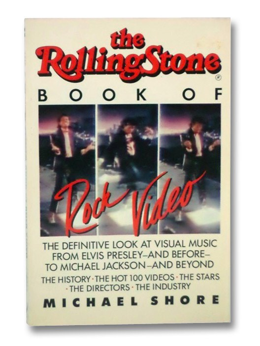 The Rolling Stone Book of Rock Video, Shore, Michael