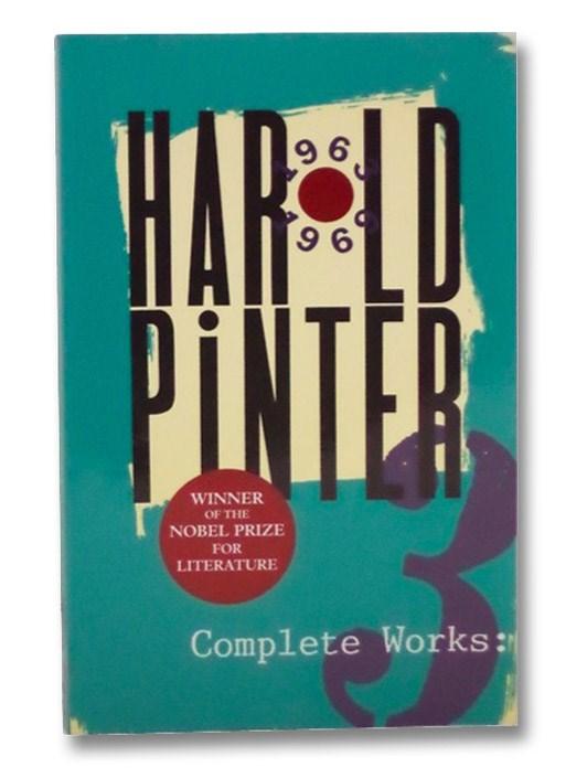 Complete Works, Vol. 3 [Harold Pinter], Pinter, Harold