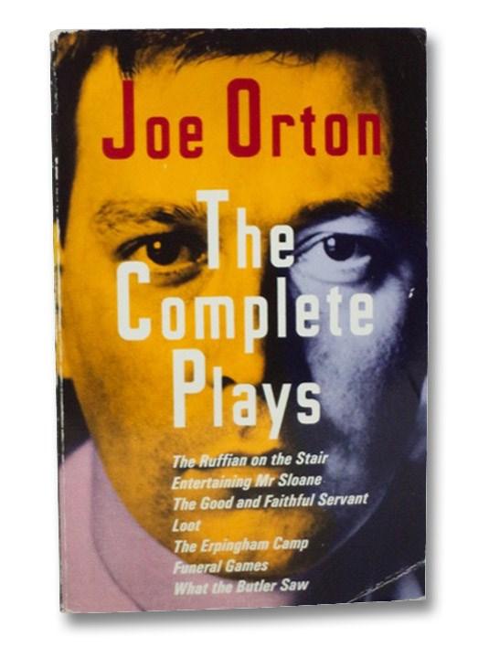 The Complete Plays: Joe Orton, Orton, Joe