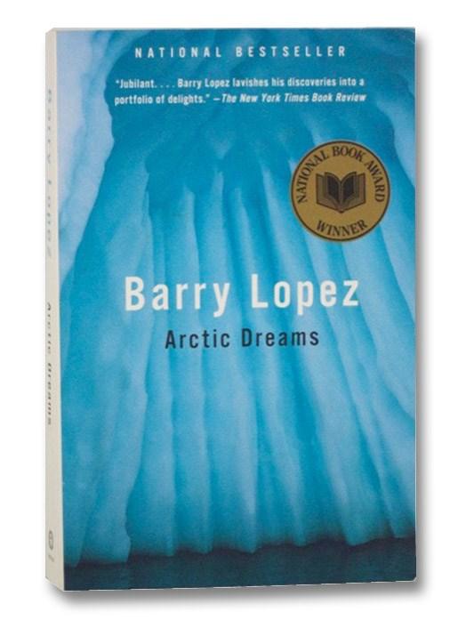 Arctic Dreams, Lopez, Barry