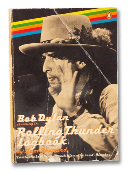 Rolling Thunder Logbook [Bob Dylan], Shepard, Sam