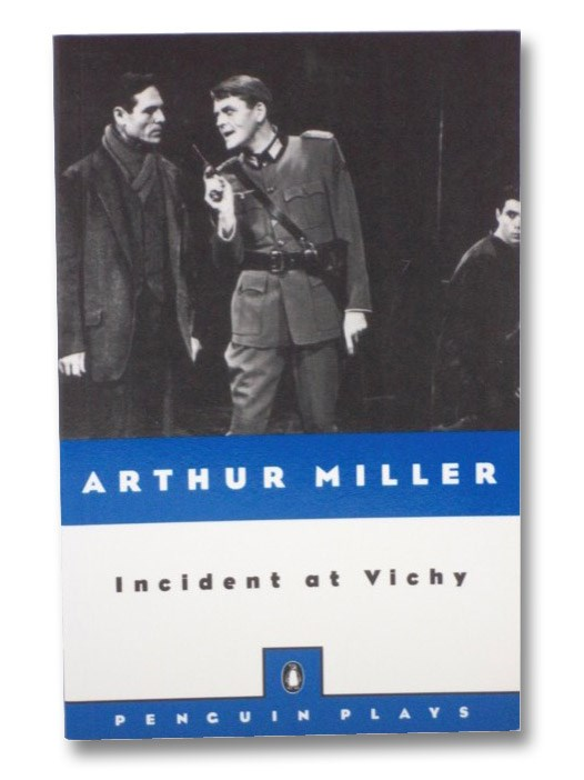Incident at Vichy: A Play, Miller, Arthur