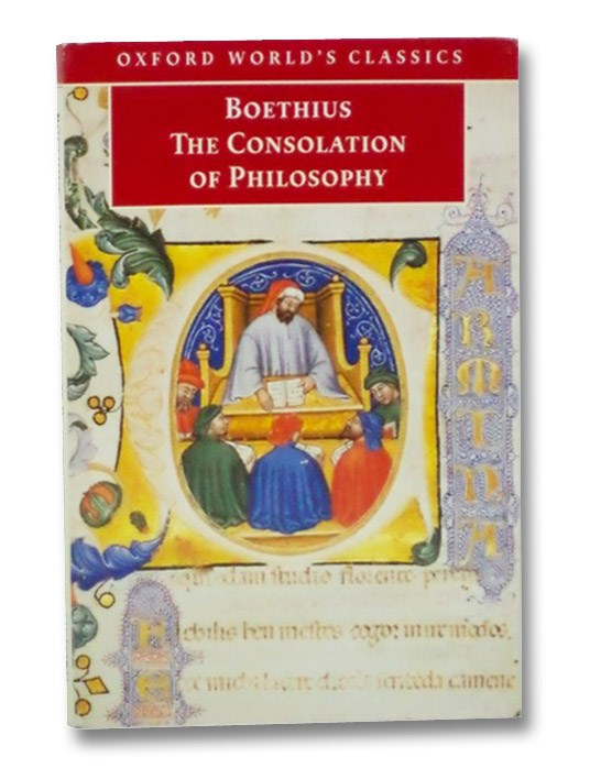 The Consolation of Philosophy (Oxford World's Classics), Boethius