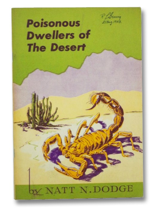 Poisonous Dwellers of the Desert (Southwestern Monuments Association, Popular Series, No. 3), Dodge, Natt N.