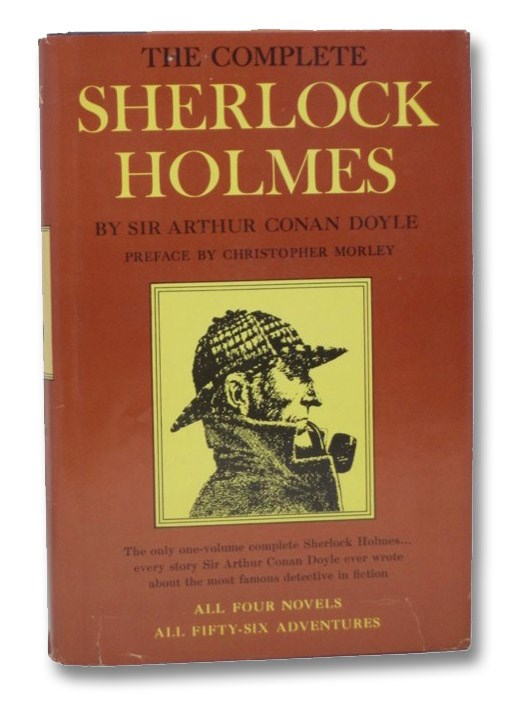 The Complete Sherlock Holmes, Doyle, Arthur Conan; Morley, Christopher