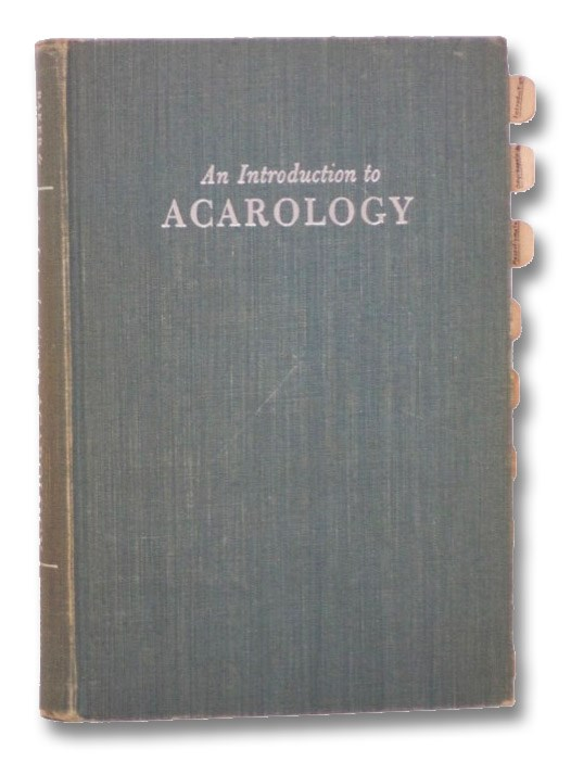 An Introduction to Acarology, Baker, Edward W.; Wharton, G.W.