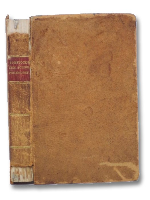 Comstock's Common School Philosophy, Comstock, J.L.
