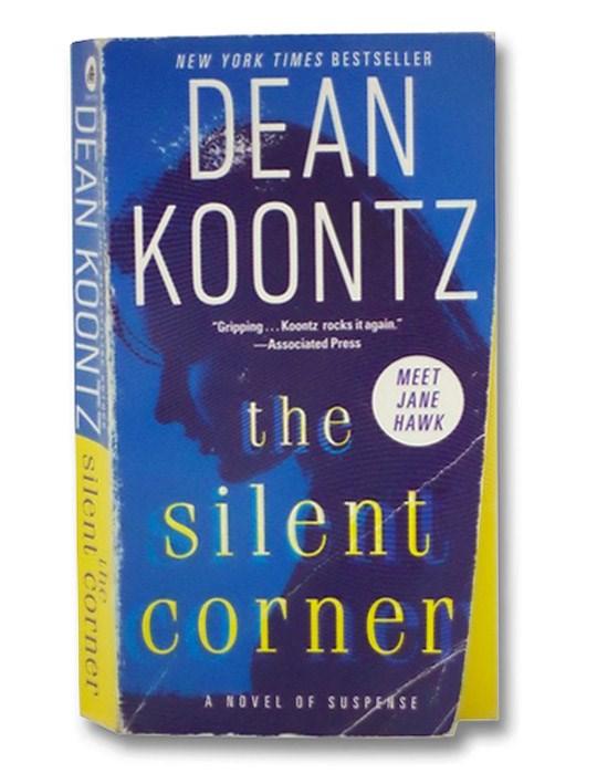 The Silent Corner: A Novel of Suspense, Koontz, Dean