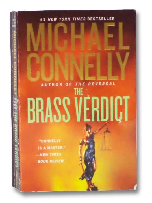 The Brass Verdict (A Lincoln Lawyer Novel), Connelly, Michael