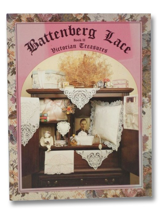 Battenberg Lace: Book II - Victorian Treasures, Best, Dianna