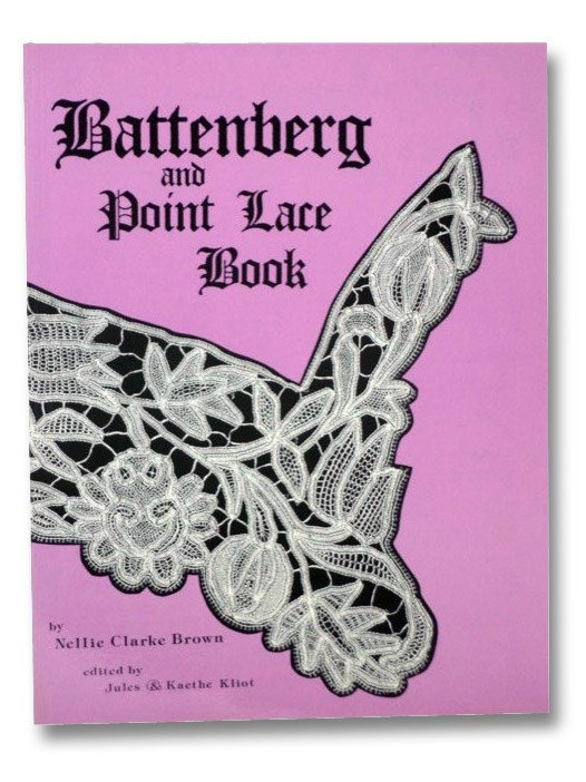 Battenberg and Point Lace Book, Brown, Nellie Clarke