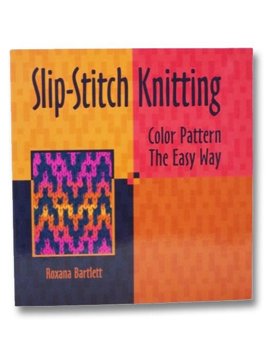 Slip-Stitch Knitting, Bartlett, Roxana