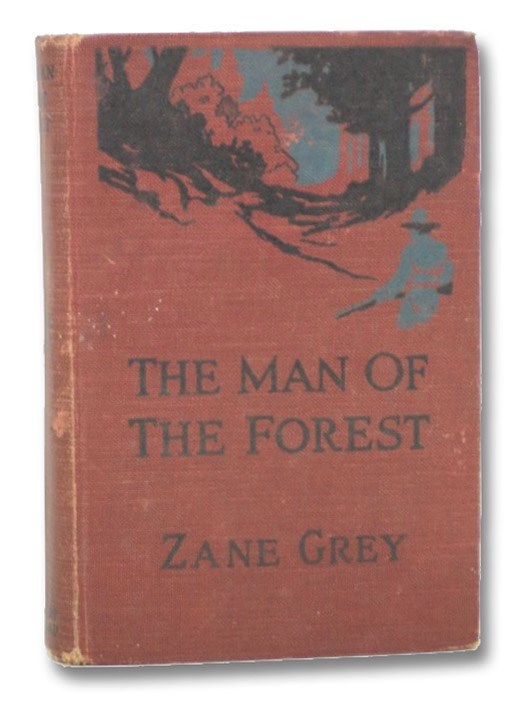 The Man of the Forest, Grey, Zane