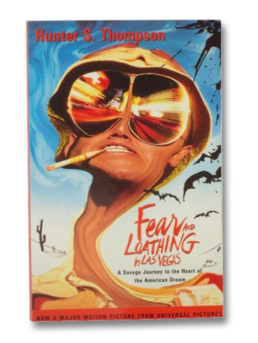 Fear and Loathing in Las Vegas: A Savage Journey to the Heart of the American Dream, Thompson, Hunter S.