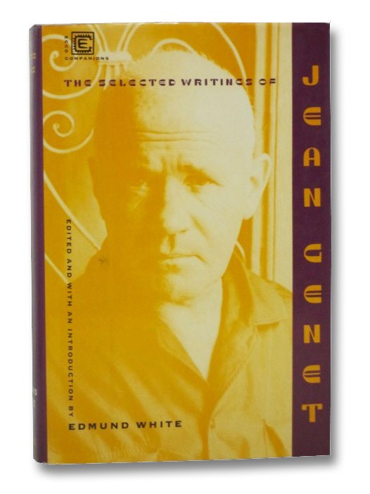 The Selected Writings of Jean Genet, Genet, Jean