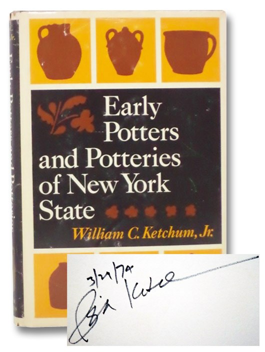 Early Potters and Potteries of New York State, Ketchum, Jr.,  William C.