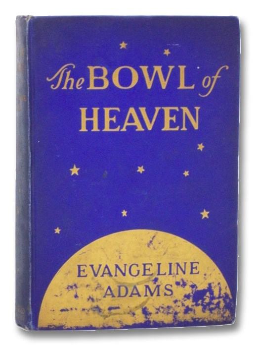 The Bowl of Heaven, Adams, Evangeline