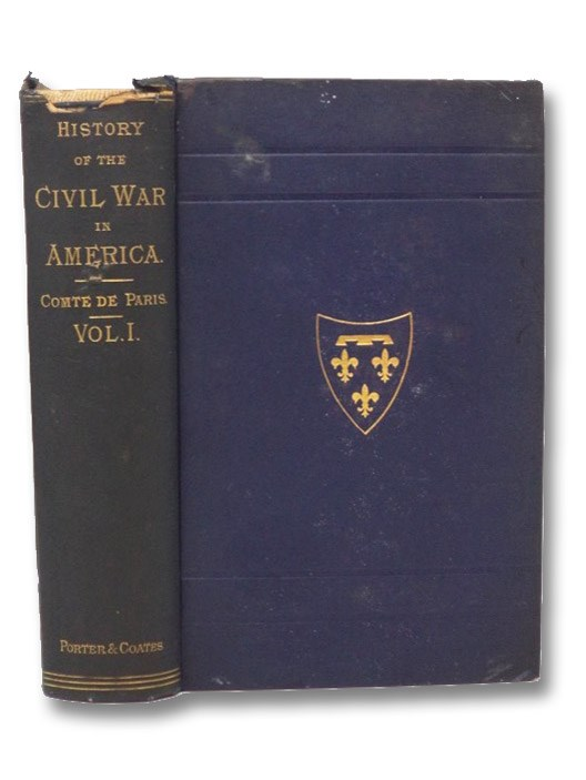 History of the Civil War in America (Volume I), De Paris, Comte