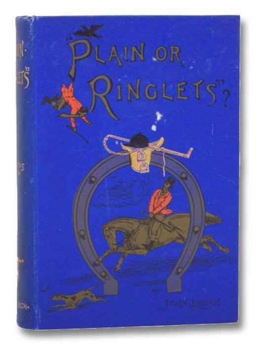 Plain or Ringlets? (Jorrocks Edition), [Surtees, Robert Smith]