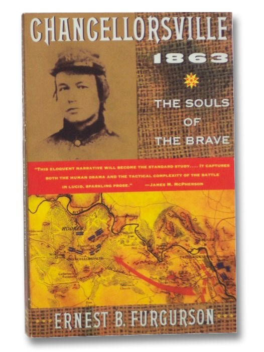 Chancellorsville 1863: The Souls of the Brave, Furgurson, Ernest B.