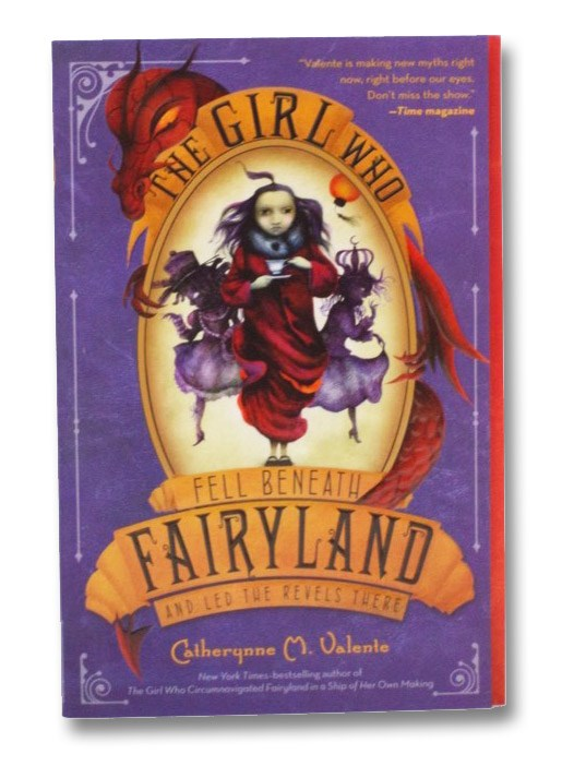 Image for The Girl Who Fell Beneath Fairyland and Led the Revels There