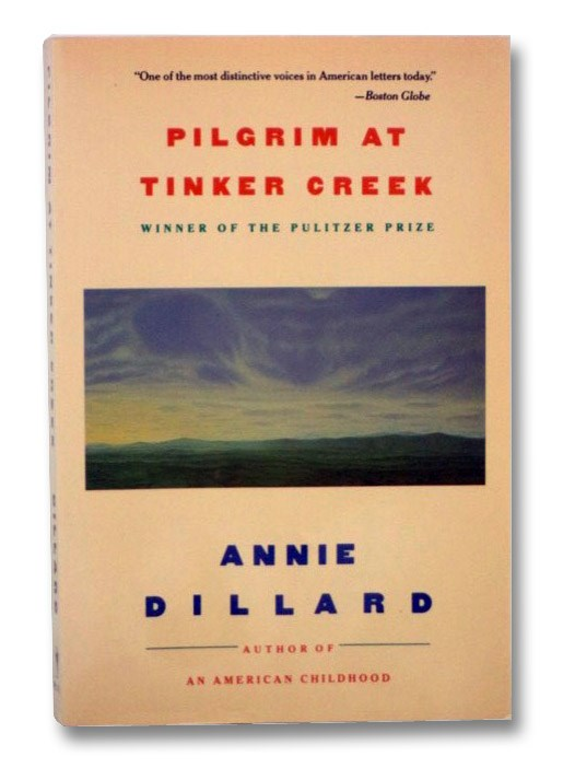 Pilgrim at Tinker Creek, Dillard, Annie