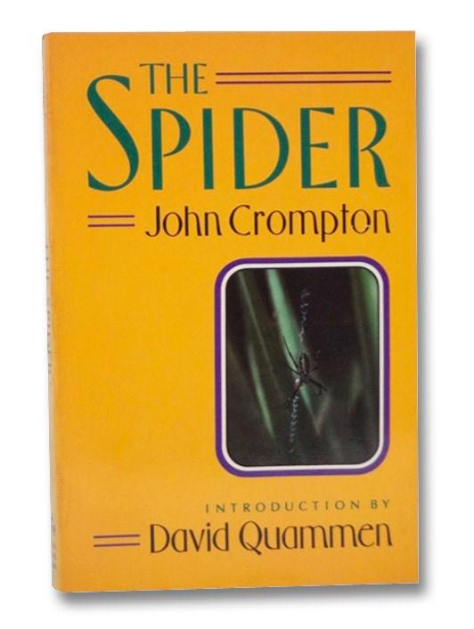 The Spider, Crompton, John; Quammen, David
