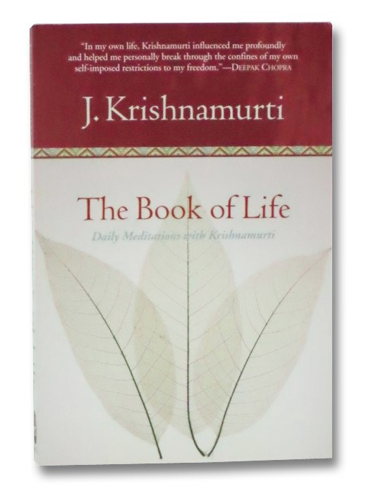 The Book of Life: Daily Meditations with Krishnamurti, Krishnamurti, J.