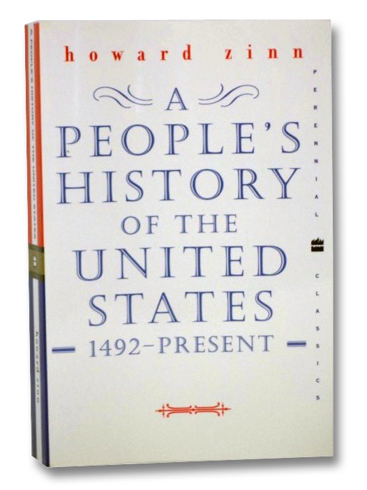 A People's History of the United States: 1492-Present, Zinn, Howard